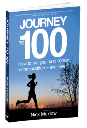 Journey to 100 - How to run your first 100km ultramarathon and love it